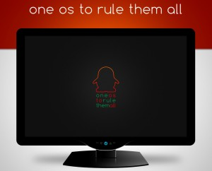 one_os_to_rule_them_all